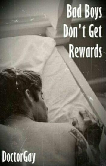 Bad Boys Don't Get Rewards ☆ Frerard