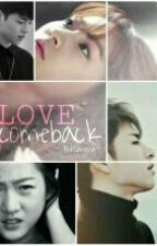 LOVE Comeback | Kjh by BitSarang98