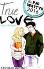 True Love [Percabeth] by fanfics-and-stories