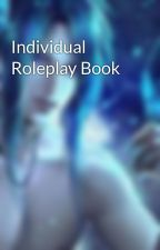 Individual Roleplay Book by DragonlordsRise