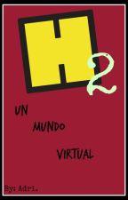 Un mundo virtual 2 by Adri168