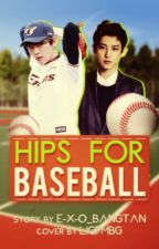 Hips For Baseball by E-X-O_BANGTAN
