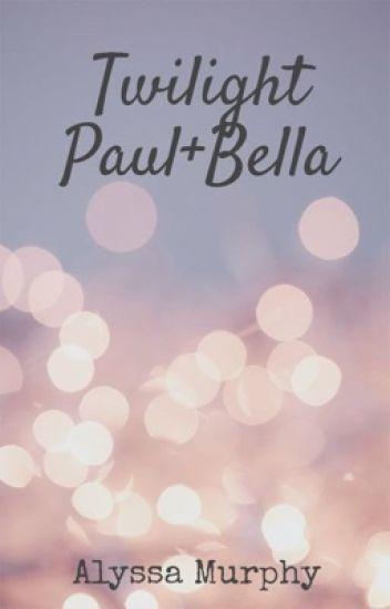 Twilight. Bella And Paul