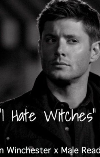 Dean Winchester x Male Reader