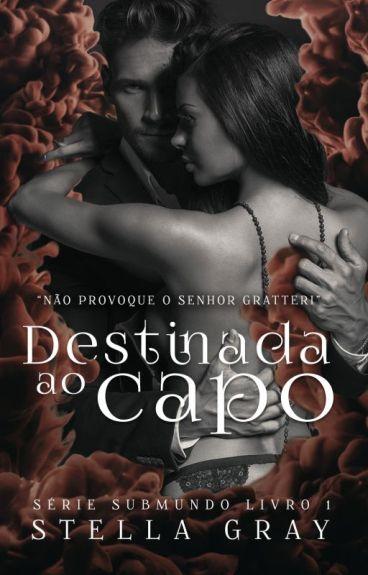 Destinada ao Capo - Série Cosa Nostra I (COMPLETO ATÉ 15/01/2017)