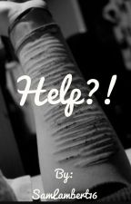 Help?! by SamLambert16