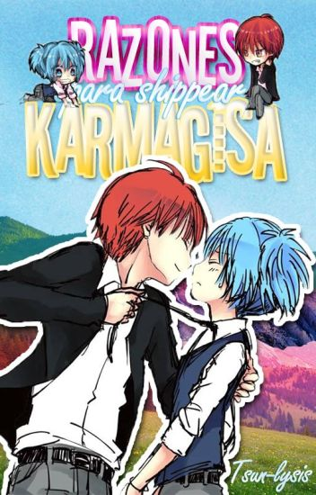 Razones para shippear Karmagisa.