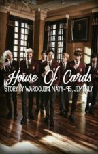 House Of Cards by waroojin