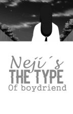 ☆Neji's The Type★ by Ryxji-