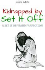 Kidnapped By... Set It Off?! by shortsandbandtees
