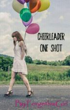 Cheerleader by ForgethisGirl