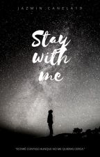 Stay With Me (Jos Canela y Tú) by JazminCanela19
