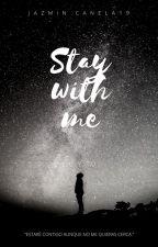Stay With Me (Jos Canela y Tú) by JazminCanela19