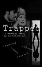 Trapped by emmahooklove
