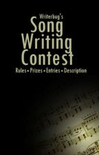 Song Writing Contest by WriterbugSecrets
