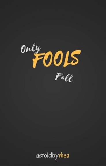Only Fools Fall