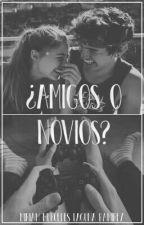 ¿Amigos o Novios?.  [P#1] by MiriamMercedesRamrez