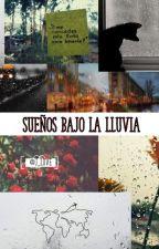 Sueños Bajo la Lluvia by Jazz_MB