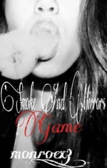 Smoke And Mirrors Game (Book Three)