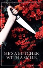 ✦Joshler✦: He's A Butcher With A Smile by Blurry_Writer