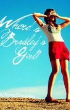 Where's Bradley's Girl? by NeverShoutAlex