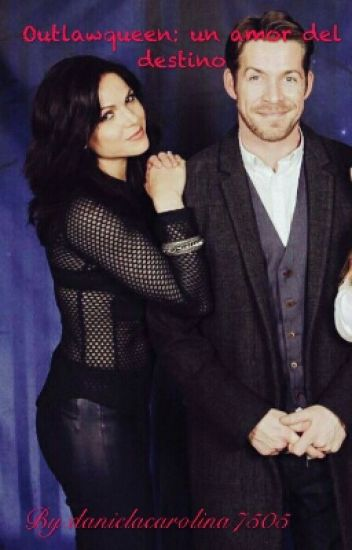 Outlawqueen: Un Amor Del Destino