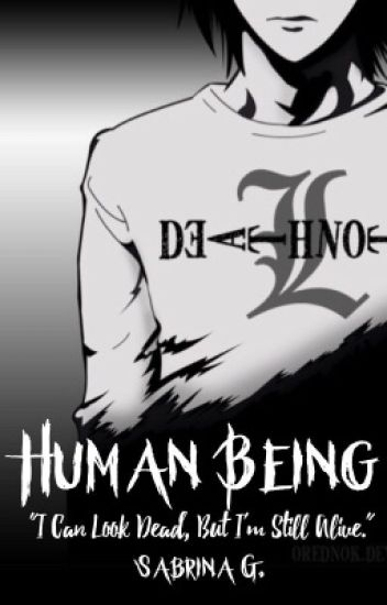 Human Being  →  L Lawliet || Death Note