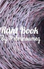 RantBook by elminoumeg