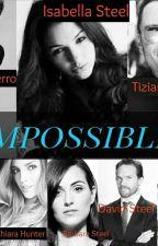 Impossible (Terminado) by Almaluna111