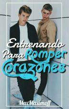 Entrenando Para Romper Corazones by MaxMaximoff