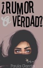 ¿Rumor o Verdad? by MeEncantaLaNutella