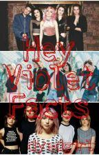 Hey Violet Facts by Dyedgirl