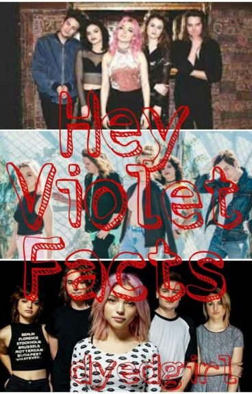 Hey Violet Facts
