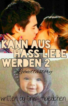 Kann aus Hass Liebe werden 2 ~ Leónetta Story by tinis_maedchen