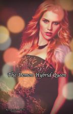 The Demon Hybrid Queen by Cant_do_it_like_me