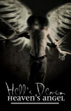 Hell's Demon; Heaven's Angel (BoyxBoy) by MonroeLaVida