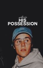 His Possession by wilkside