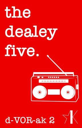 The Dealey Five (A Dvorak Novel: Complete) by EmilyImes