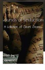 Sounds of Seduction by MrsGemini2U
