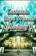 Luxterria Royal Wizards Academy by kyutgurl