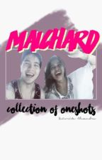MaiChard (collection of OneShots) by senoritalexandra