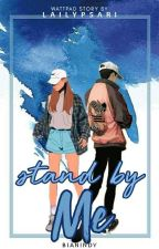 Stand By Me by LailyPSari