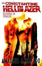 Constantine/Hellblazer - Despedidas em vermelho by AmadeusMacedo