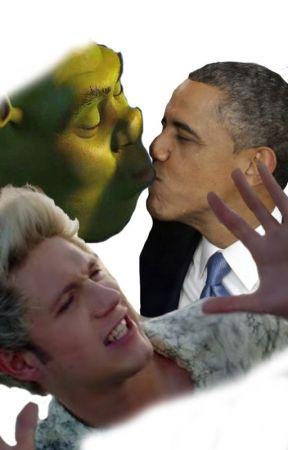 Flame Shrek X Niall X Obama Shrekpectations Wattpad