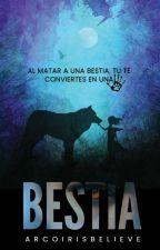 BESTIA by ArcoirisBelieve