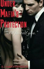 Under Mafia Protection by ArielNONMERMAID92