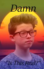 Damn // Jacob Sartorius x Reader by RoseyPoseyWrites