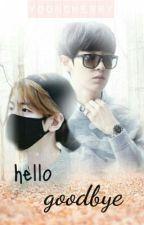 Hello, Goodbye(CHANBAEK) by YoonCherry