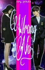 Wrong No. [On Going] [Editing] by ivy_padz