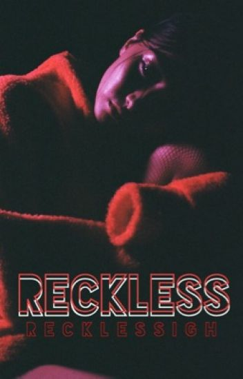 reckless | sammy wilk